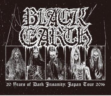 Black Earth - 20 Years of Dark Insanity Japan Tour 2016