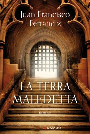 La terra maledetta - Juan Francisco Ferrándiz